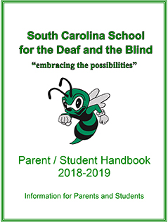 Picture of SC School for the Deaf and the Blind Parent/Student Handbook 2018-2019 Information for Parents and Students
