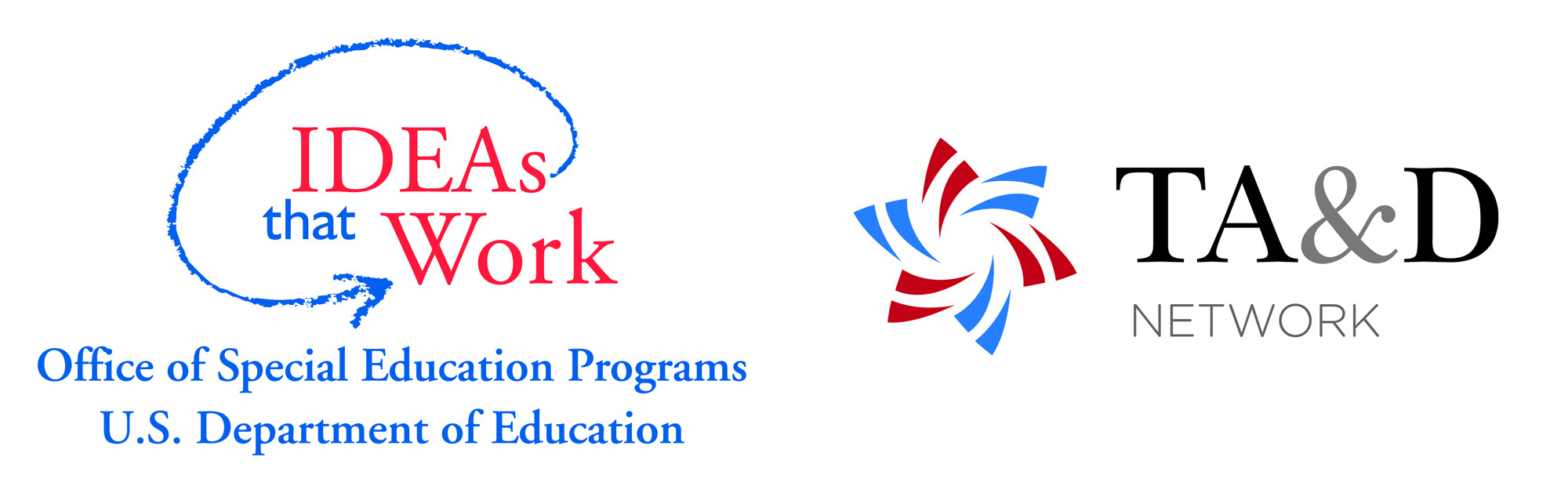 Logos - IDEAs that Work Office of Special Education Programs U.S. Department of Education TA&D Network